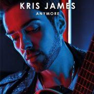Kris James - Anymore