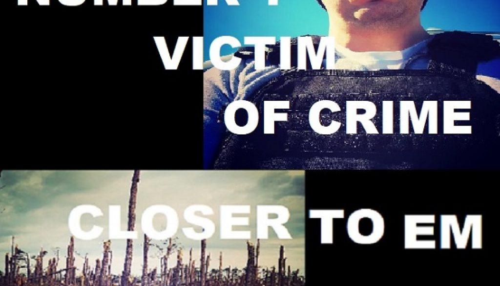 Number 1 Victim Of Crime