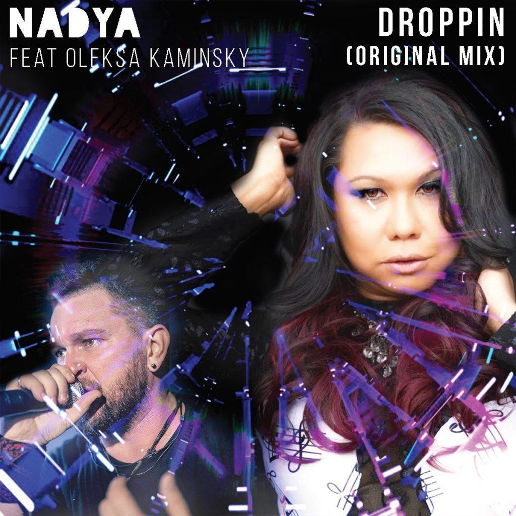 Nadya - Droppin