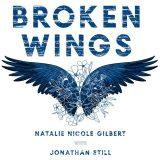 Natalie Nicole Gilbert Broken Wings