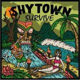 Shytown Survive